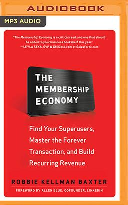 Membership Economy, The