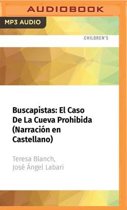 Buscapistas: El Caso De La Cueva Prohibida (Narración en Castellano)