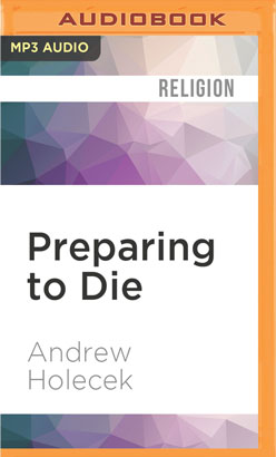 Preparing to Die