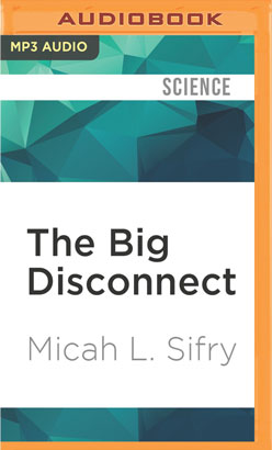 Big Disconnect, The