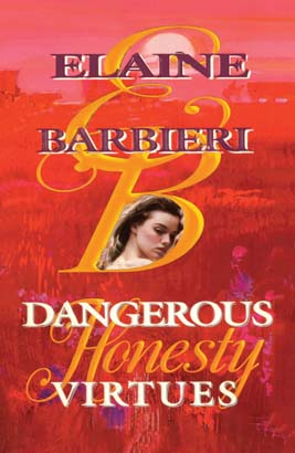 Dangerous Virtues: Honesty