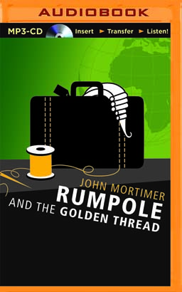 Rumpole and the Golden Thread