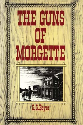 Guns of Morgette, The
