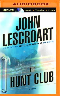 Hunt Club, The