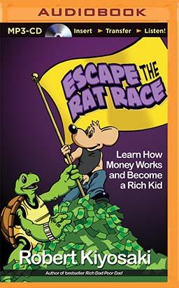 Rich Dad's Escape the Rat Race