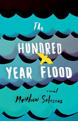 Hundred-Year Flood, The