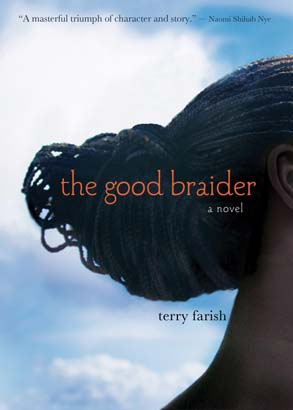 Good Braider, The