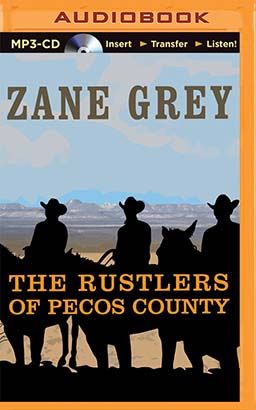 Rustlers of Pecos County, The