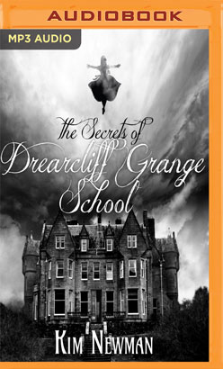 Secrets of the Drearcliff Grange School, The