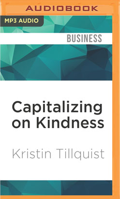 Capitalizing on Kindness