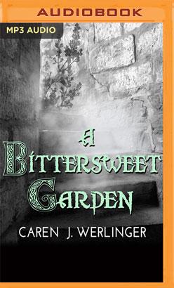 Bittersweet Garden, A