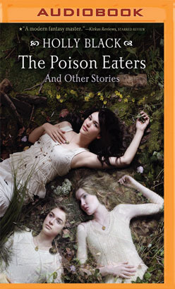 Poison Eaters, The