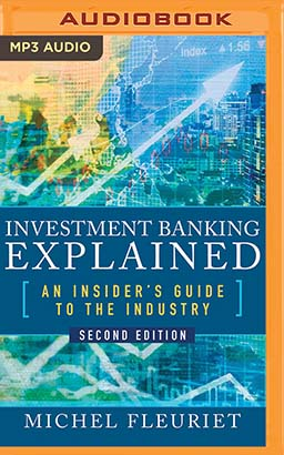 Investment Banking Explained, Second Edition