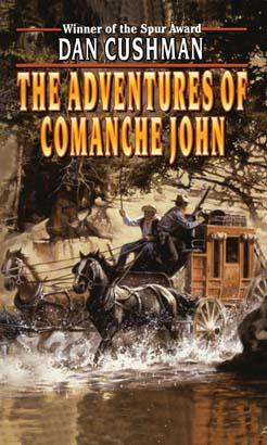 Adventures of Comanche John, The