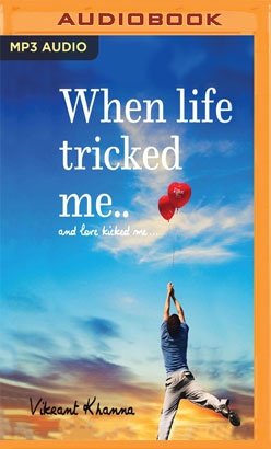When Life Tricked Me