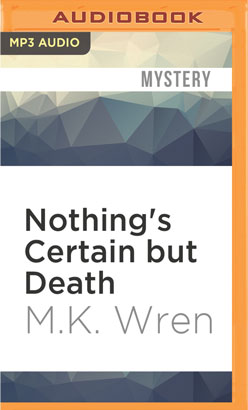 Nothing's Certain but Death