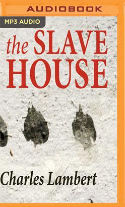 Slave House, The