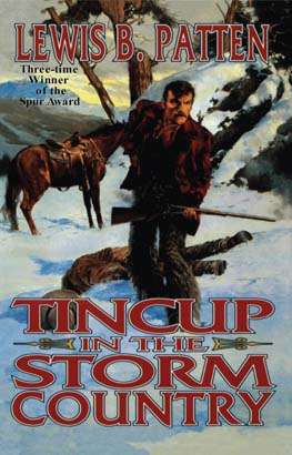 Tincup in the Storm Country