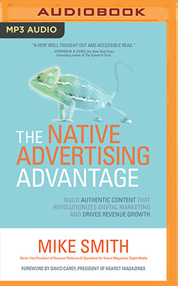 Native Advertising Advantage, The