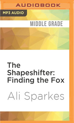 Shapeshifter: Finding the Fox, The