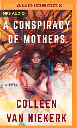 Conspiracy of Mothers, A