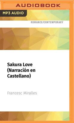 Sakura Love (Narración en Castellano)