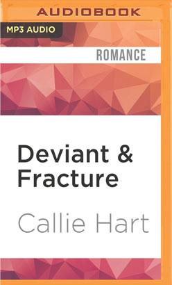 Deviant & Fracture
