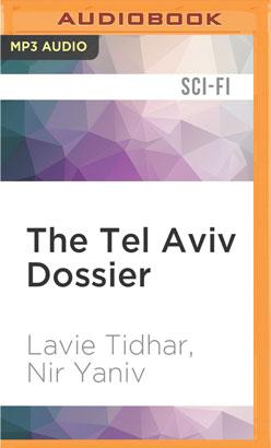 Tel Aviv Dossier, The
