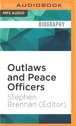 Outlaws and Peace Officers