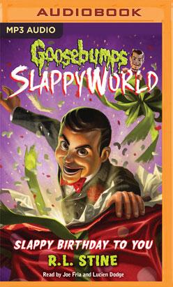 Goosebumps Slappyworld, Book 1: Slappy Birthday to You