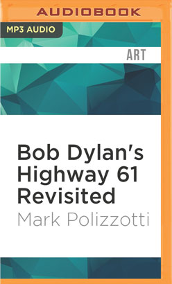 Bob Dylan's Highway 61 Revisited