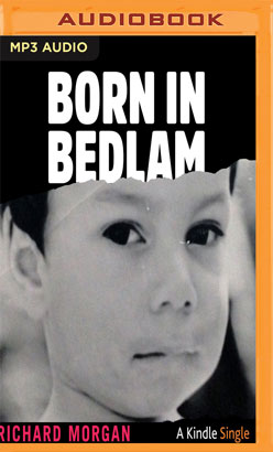 Born in Bedlam