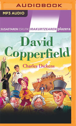 David Copperfield (Narración en Euskera) (Basque Edition)