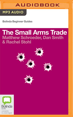 Small Arms Trade, The