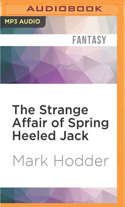 Strange Affair of Spring Heeled Jack, The