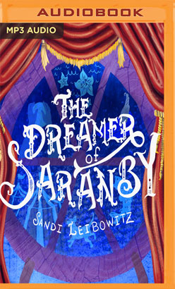Dreamer of Saranby, The