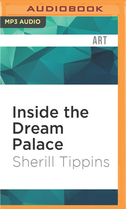 Inside the Dream Palace