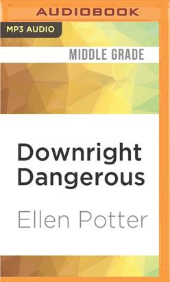 Downright Dangerous