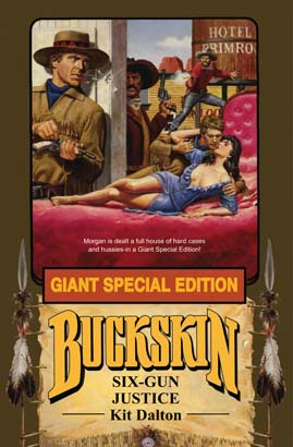 Buckskin Giant: Six-Gun Justice