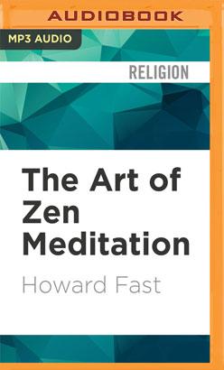 Art of Zen Meditation, The