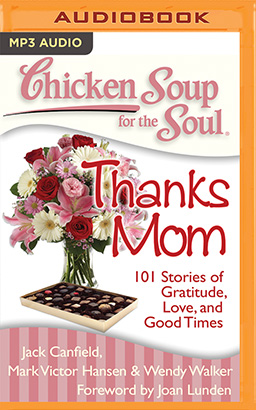 Chicken Soup for the Soul: Thanks Mom
