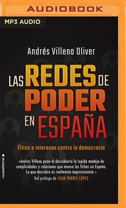 Las redes de poder en España (Narración en Castellano)