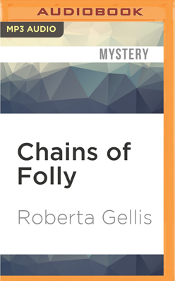 Chains of Folly