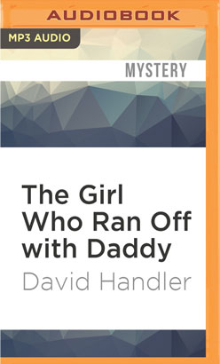 Girl Who Ran Off with Daddy, The
