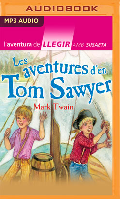 Les aventures d'en Tom Sawyer (Narración en Catalán)