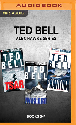 Ted Bell Alex Hawke Series: Books 5-7