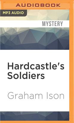 Hardcastle's Soldiers