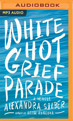 White Hot Grief Parade