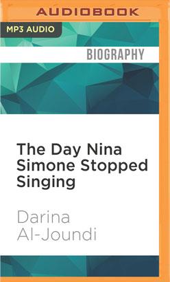 Day Nina Simone Stopped Singing, The