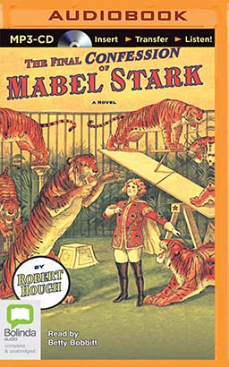 Final Confession of Mabel Stark, The